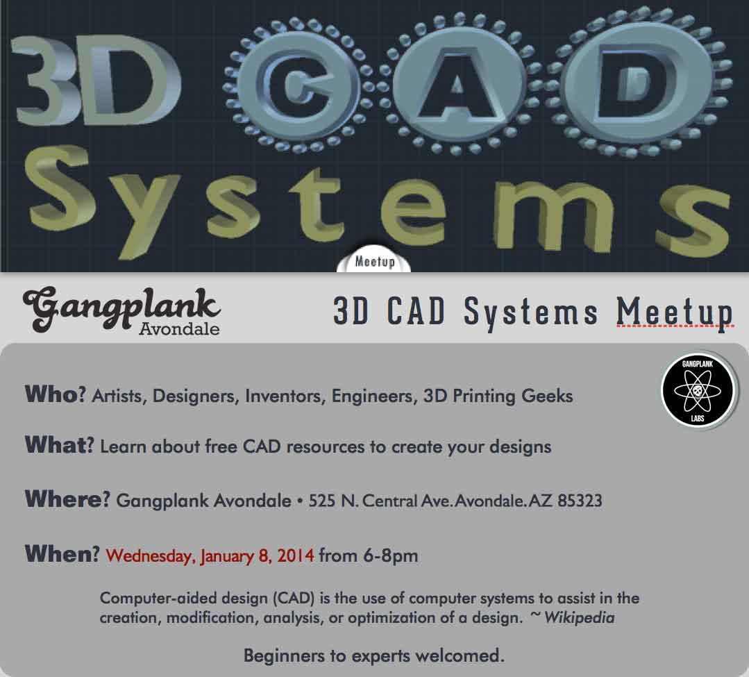 3D CAD Systems_Presentation at Gangplank Avondale